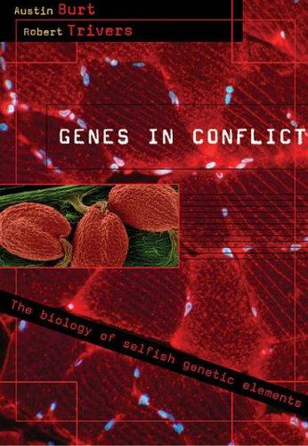 9780674017139: Genes in Conflict: The Biology of Selfish Genetic Elements