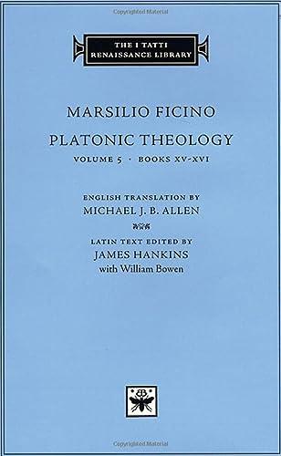 9780674017191: Platonic Theology, Volume 5: Books XV–XVI (The I Tatti Renaissance Library)