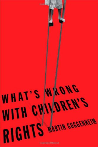 9780674017214: What's Wrong with Children's Rights