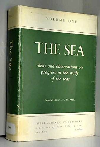 9780674017276: The Sea, Volume 1: Physical Oceanography (The Sea: Ideas and Observations on Progress in the Study of the Seas)