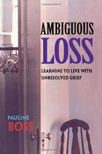 9780674017382: Ambiguous Loss: Learning to Live with Unresolved Grief
