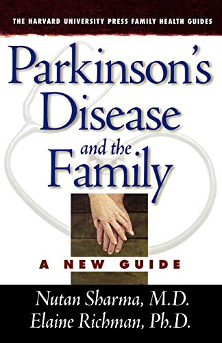 9780674017511: Parkinson's Disease and the Family: A New Guide (The Harvard University Press Family Health Guides)