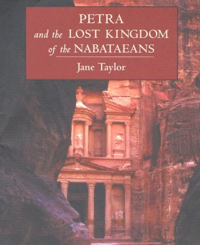 9780674017559: Petra and the Lost Kingdom of the Nabataeans
