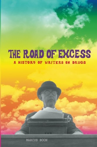 The Road of Excess a History of: Boon,Marcus