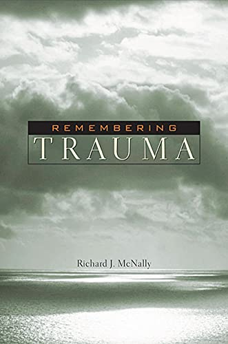 9780674018020: Remembering Trauma
