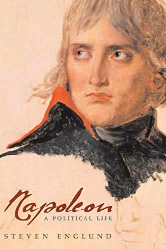 9780674018037: Napoleon: A Political Life
