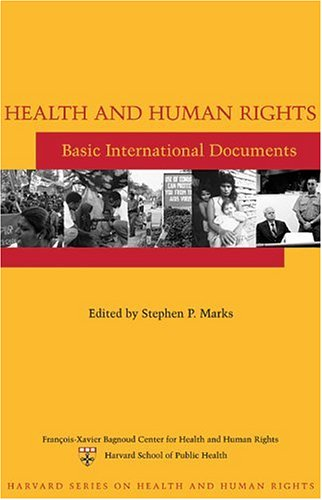 9780674018099: Health and Human Rights: Basic International Documents (Harvard Series on Health and Human Rights)