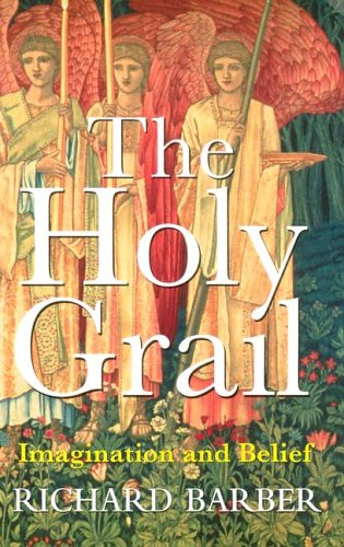 9780674018150: The Holy Grail: Imagination and Belief