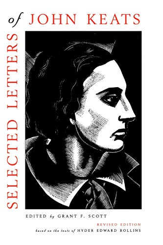 Selected Letters of John Keats: Revised Edition: John Keats; Editor-Grant