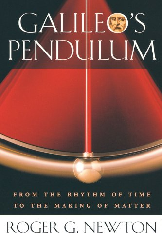 9780674018488: Galileo's Pendulum: From the Rhythm of Time to the Making of Matter