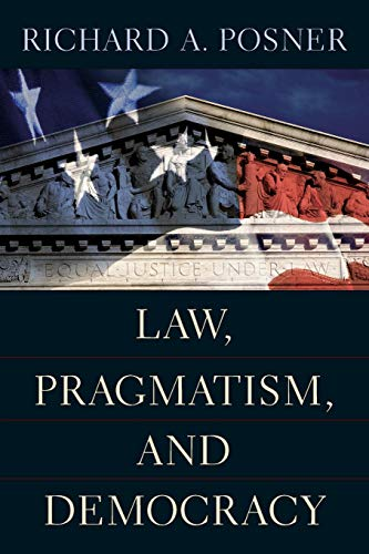 9780674018495: Law, Pragmatism, And Democracy