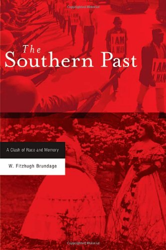 9780674018761: The Southern Past: A Clash of Race and Memory