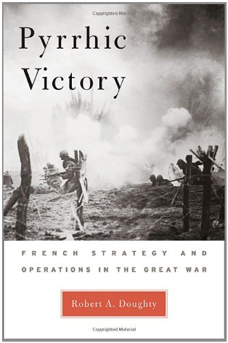 9780674018808: Pyrrhic Victory: French Strategy and Operations in the Great War