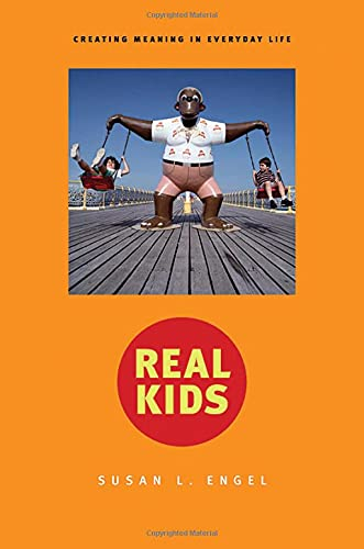 9780674018839: Real Kids: Creating Meaning in Everyday Life