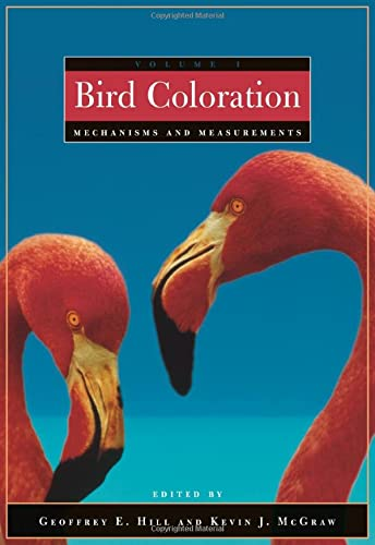 9780674018938: Bird Coloration Volume 1 Mechanisms and Measurements: Mechanism and Measurements v. 1