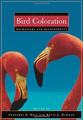 9780674018938: Bird Coloration, Volume 1: Mechanisms and Measurements
