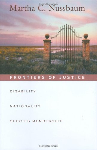 9780674019171: Frontiers of Justice: Disability, Nationality, Species Membership (The Tanner Lectures on Human Values)