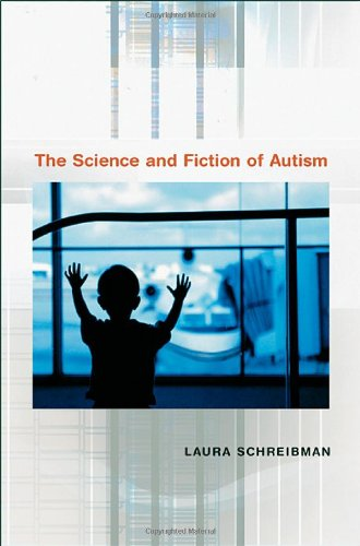 9780674019317: The Science And Fiction Of Autism