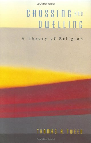 9780674019447: Crossing and Dwelling: A Theory of Religion