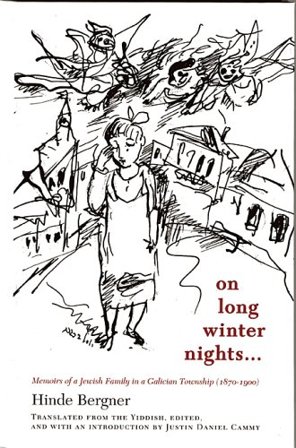 9780674019690: On Long Winter Nights: Memoirs of a Jewish Family in a Galician Township, 1870-1900 (Harvard Center for Jewish Studies (Hardcover))