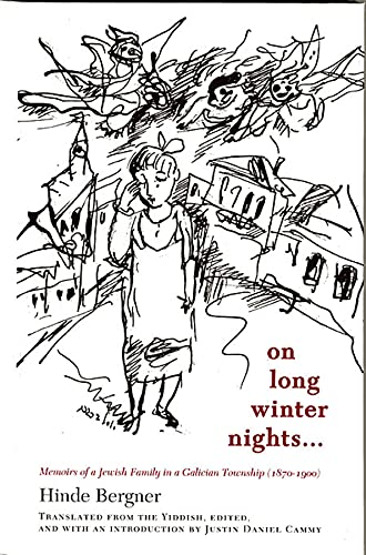 9780674019706: On Long Winter Nights: Memoirs of a Jewish Family in a Galician Township, 1870-1900 (Harvard Center for Jewish Studies (Paperback))