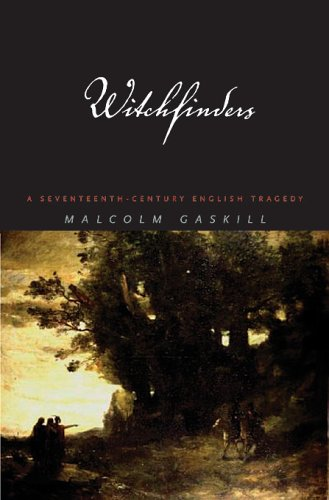 9780674019768: Witchfinders: A Seventeenth Century English Tragedy