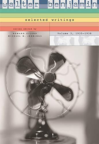 9780674019812: Walter Benjamin: Selected Writings, Volume 3: 1935-1938