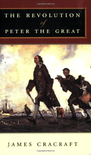 9780674019843: The Revolution of Peter the Great
