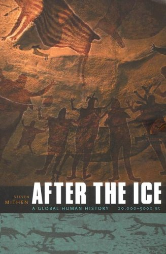 9780674019997: After the Ice: A Global Human History 20,000-5000 BC