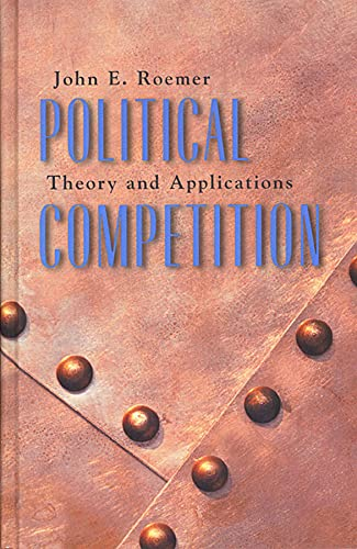 9780674021051: Political Competition: Theory and Applications