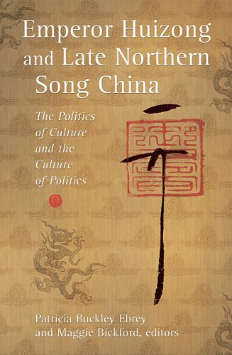 9780674021273: Emperor Huizong and Late Northern Song China: The Politics of Culture and the Culture of Politics (Harvard East Asian Monographs)