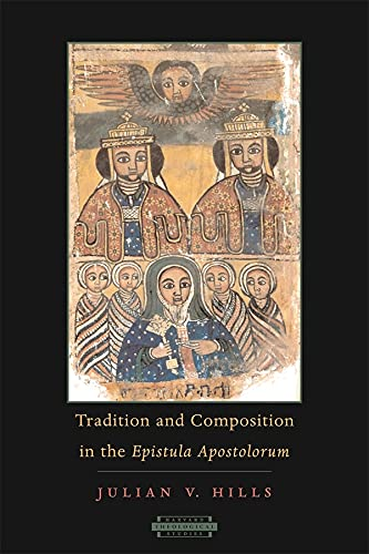 9780674021310: Tradition and Composition in the Epistula Apostolorum (Harvard Theological Studies)
