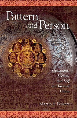 9780674021396: Pattern And Person: Ornament, Society, And Self in Classical China