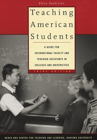 9780674021419: Teaching American Students: A Guide for International Faculty And Teaching Assistants in Colleges And Universities