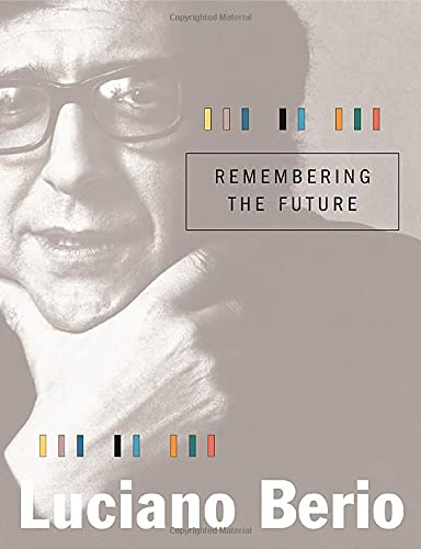 9780674021549: Remembering the Future (The Charles Eliot Norton Lectures)