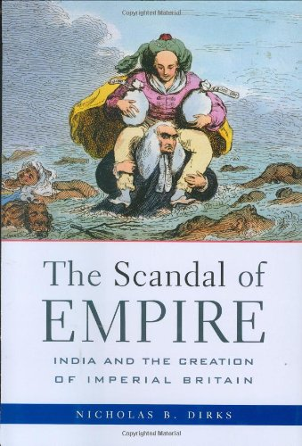 9780674021662: The Scandal of Empire: India and the Creation of Imperial Britain