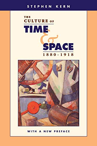 9780674021693: The Culture of Time and Space, 1880-1918