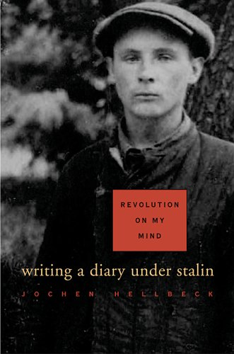 9780674021747: Revolution on My Mind: Writing a Diary Under Stalin