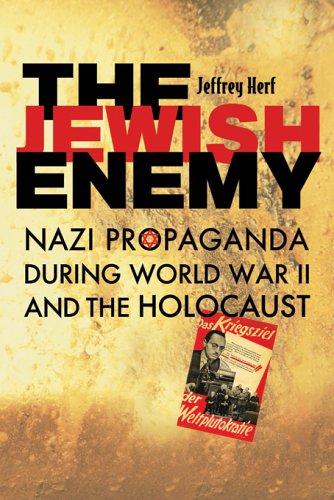 9780674021754: The Jewish Enemy: Nazi Propaganda During World War II And the Holocaust