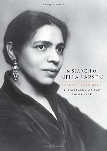 9780674021808: In Search of Nella Larsen: A Biography of the Color Line