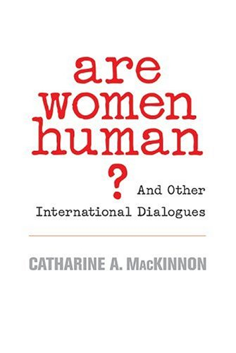 9780674021877: Are Women Human?: And Other International Dialogues