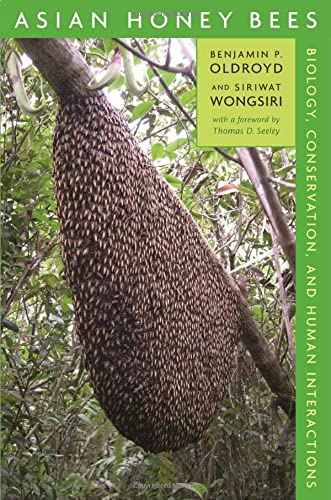 9780674021945: Asian Honey Bees: Biology, Conservation, and Human Interactions, with a foreword by Thomas D. Seeley