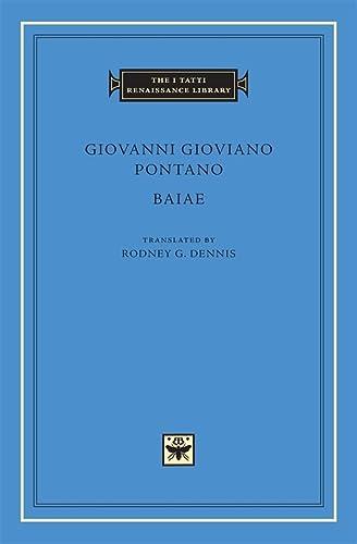 9780674021976: Baiae (The I Tatti Renaissance Library)