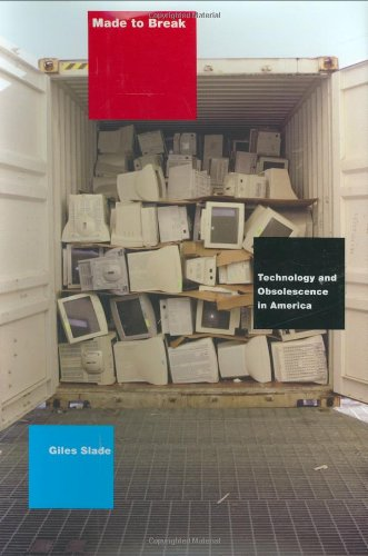 9780674022034: Made to Break: Technology and Obsolescence in America