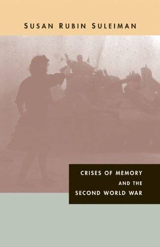 9780674022065: Crises of Memory and the Second World War