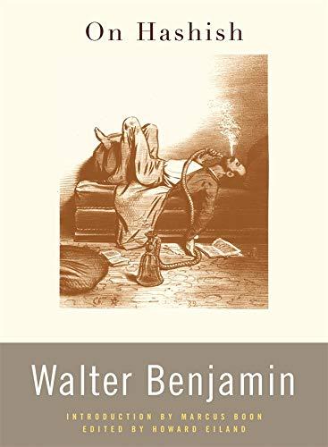 On Hashish Format: Paperback: Walter Benjamin