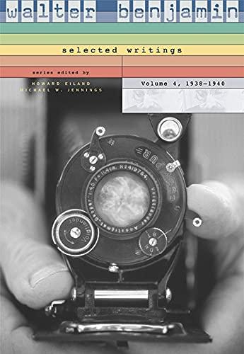 9780674022294: Walter Benjamin: Selected Writings, Volume 4: 1938-1940