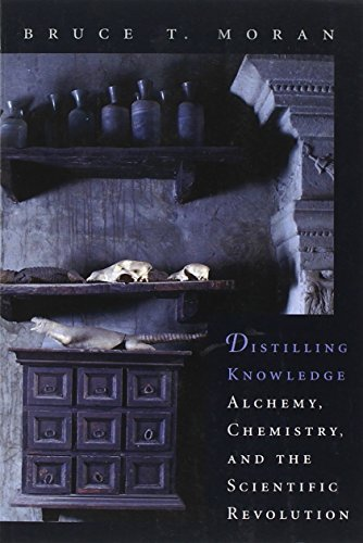 9780674022492: Distilling Knowledge: Alchemy, Chemistry, and the Scientific Revolution (New Histories of Science, Technology, and Medicine)