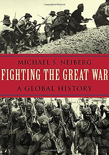 9780674022515: Fighting the Great War: A Global History (Polity Short Introductions)