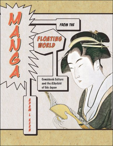 9780674022669: Manga from the Floating World: Comicbook Culture and the Kibyoshi of Edo Japan (Harvard East Asian Monographs)